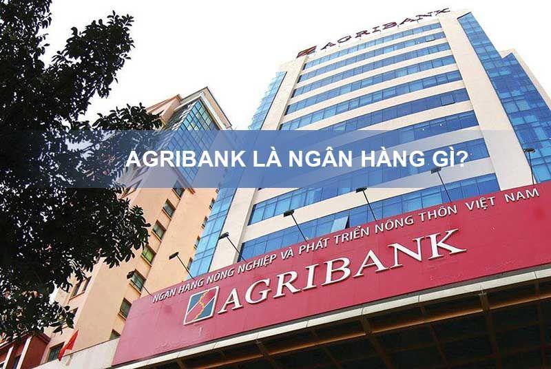 Ngân Hàng Agribank là ngân hàng gì