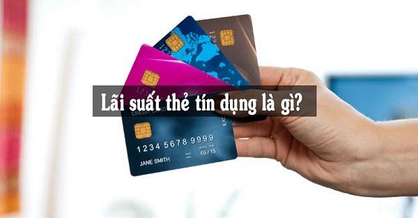 lãi thẻ tín dụng là gì