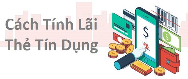cách tính lãi thẻ tín dụng