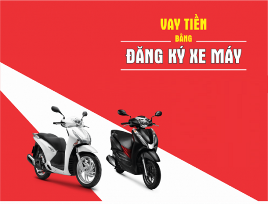vay tiền bằng đăng ký xe máy