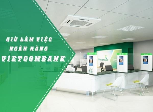 giờ làm việc vietcombank