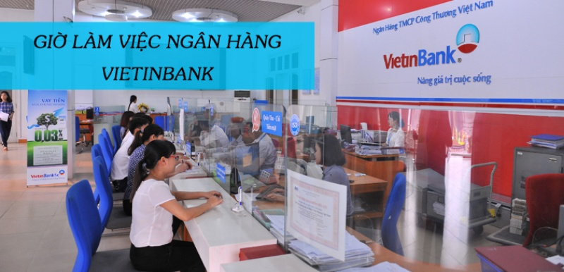 giờ làm việc Vietinbank